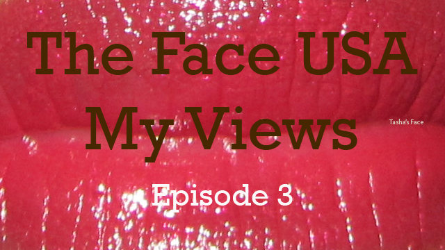The Face USA Episode 3